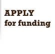 Apply for Funding